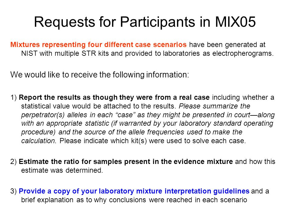 Requests for Participants in MIX05
