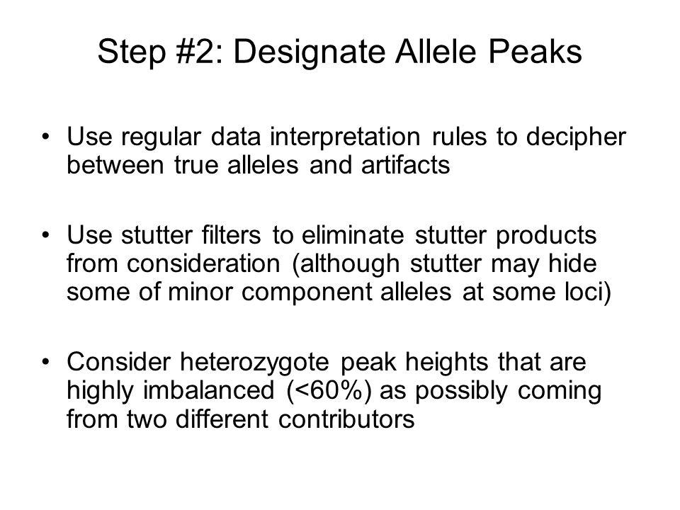 Step #2: Designate Allele Peaks
