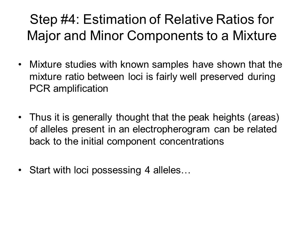 Step #4: Estimation of Relative Ratios for Major and Minor Components to a Mixture