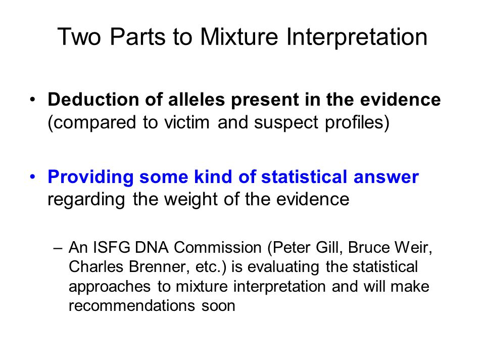 Two Parts to Mixture Interpretation