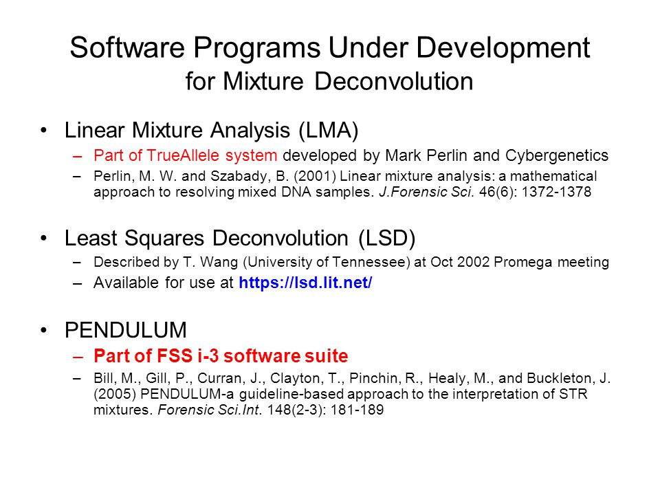 Software Programs Under Development for Mixture Deconvolution