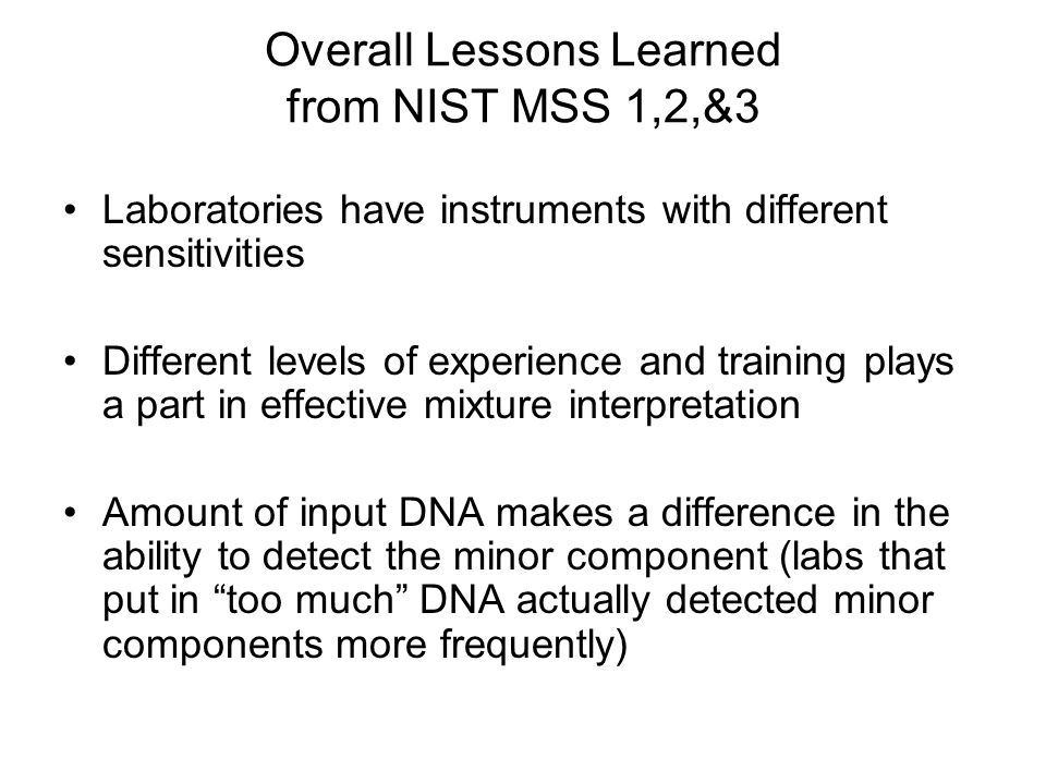 Overall Lessons Learned from NIST MSS 1,2,&3