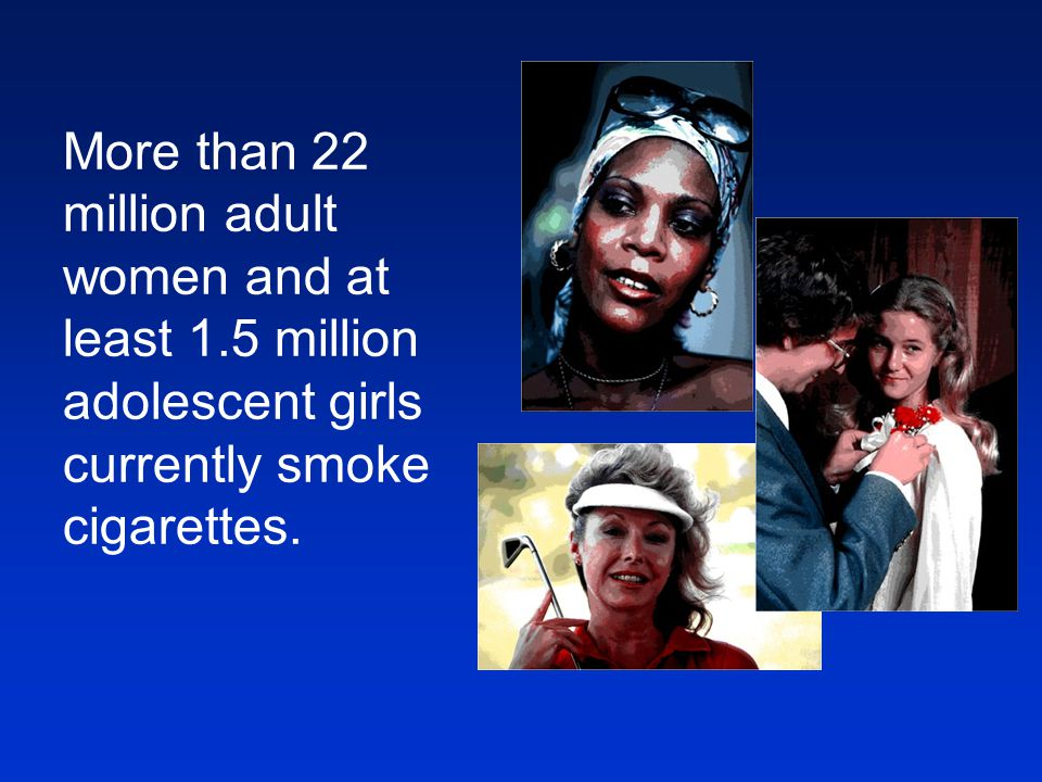 More than 22 million adult women and at least 1
