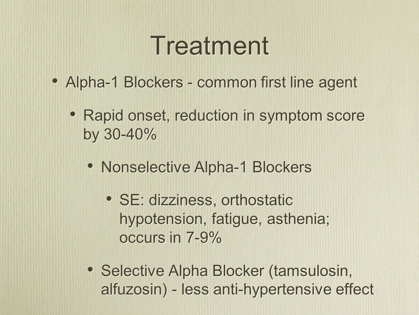 Treatment Alpha-1 Blockers - common first line agent
