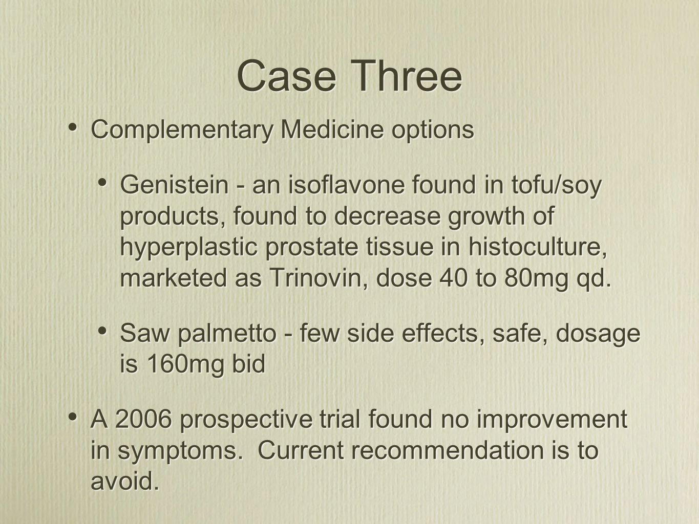Case Three Complementary Medicine options