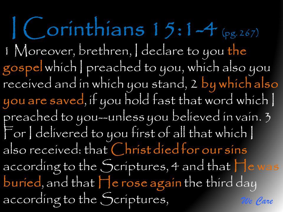 I Corinthians 15:1-4 (pg. 267)