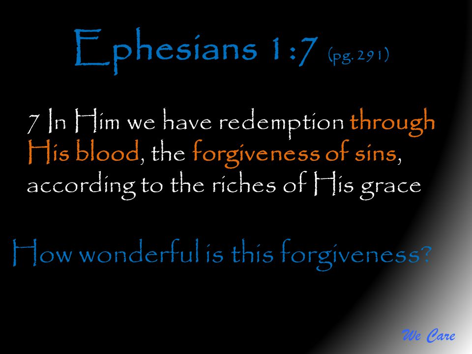 How wonderful is this forgiveness