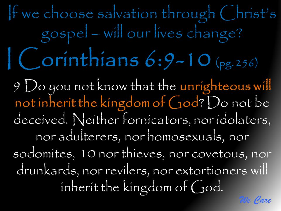 If we choose salvation through Christ's gospel – will our lives change
