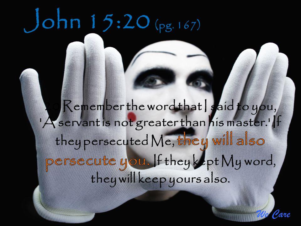 John 15:20 (pg. 167)