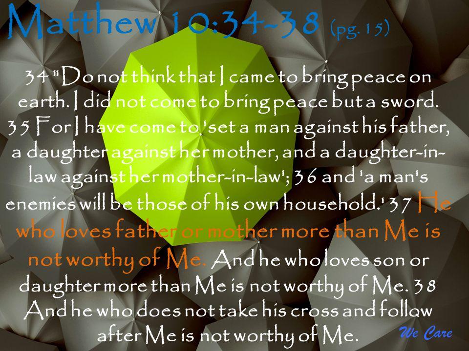 Matthew 10:34-38 (pg. 15)