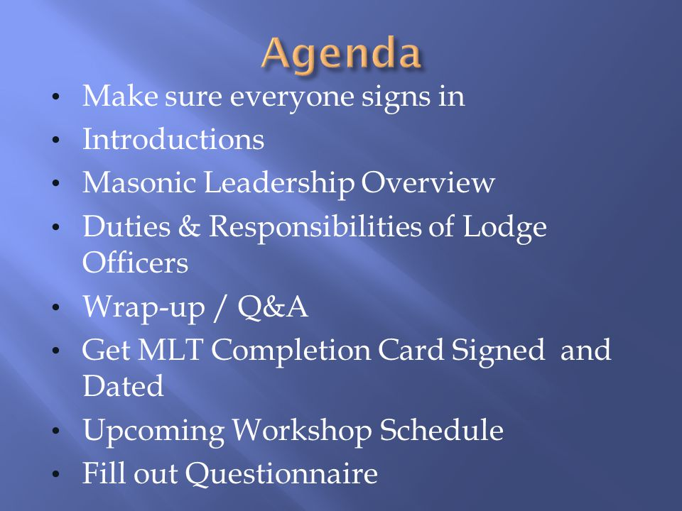 Agenda Make sure everyone signs in Introductions