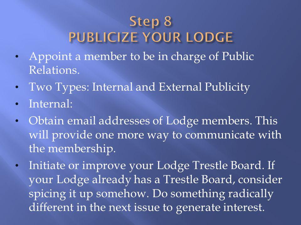 Step 8 PUBLICIZE YOUR LODGE