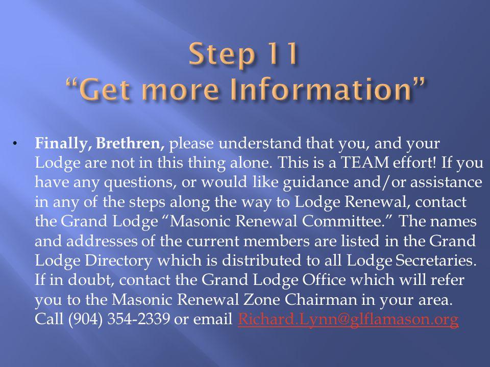 Step 11 Get more Information