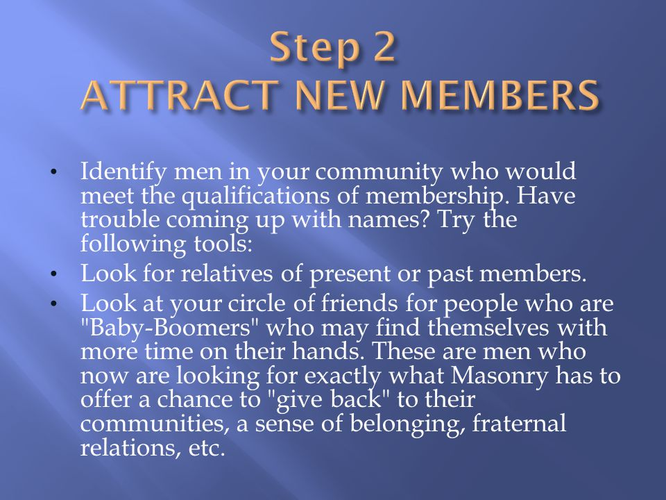 Step 2 ATTRACT NEW MEMBERS
