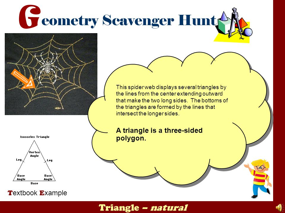 Triangle – natural A triangle is a three-sided polygon.
