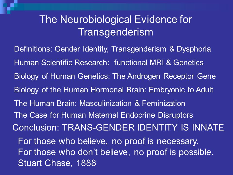 The Neurobiological Evidence for Transgenderism