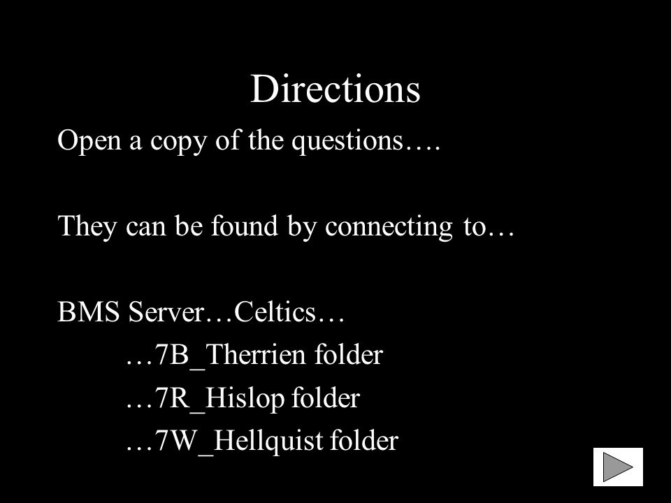 Directions Open a copy of the questions….