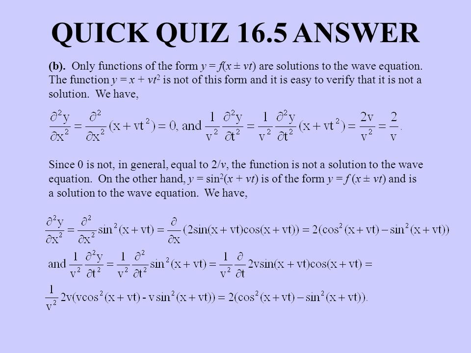 QUICK QUIZ 16.5 ANSWER