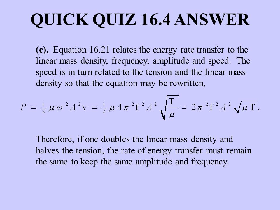 QUICK QUIZ 16.4 ANSWER