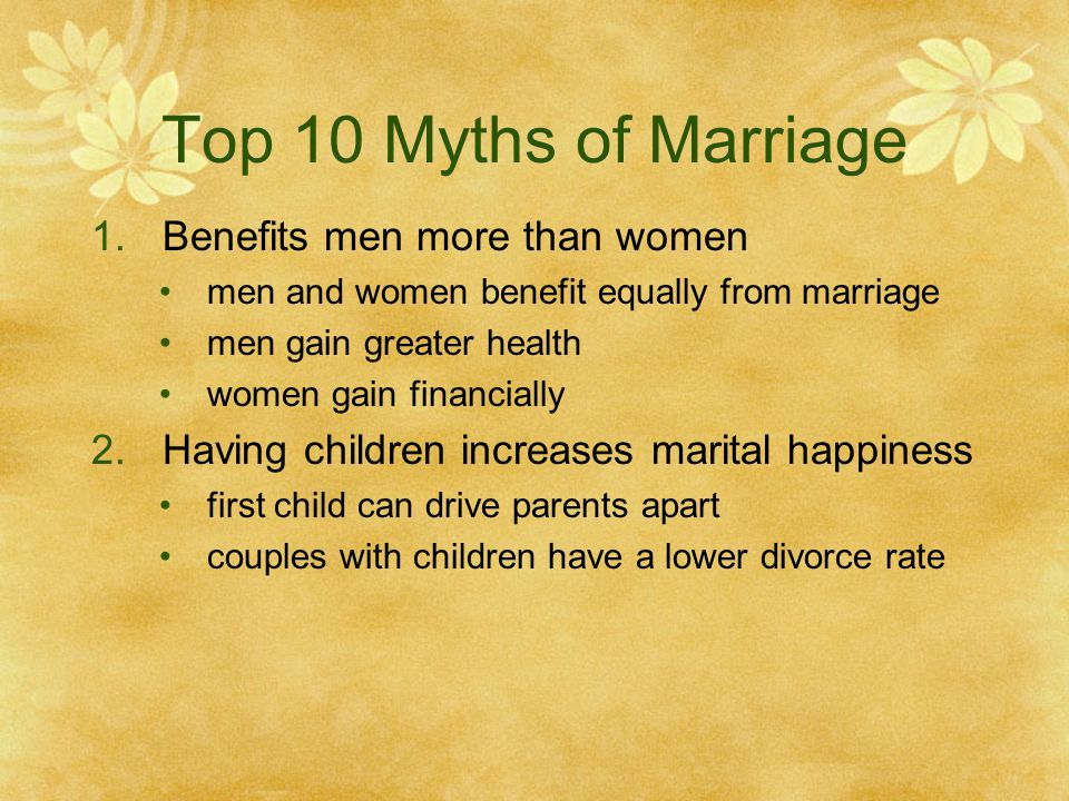 Top 10 Myths of Marriage Benefits men more than women