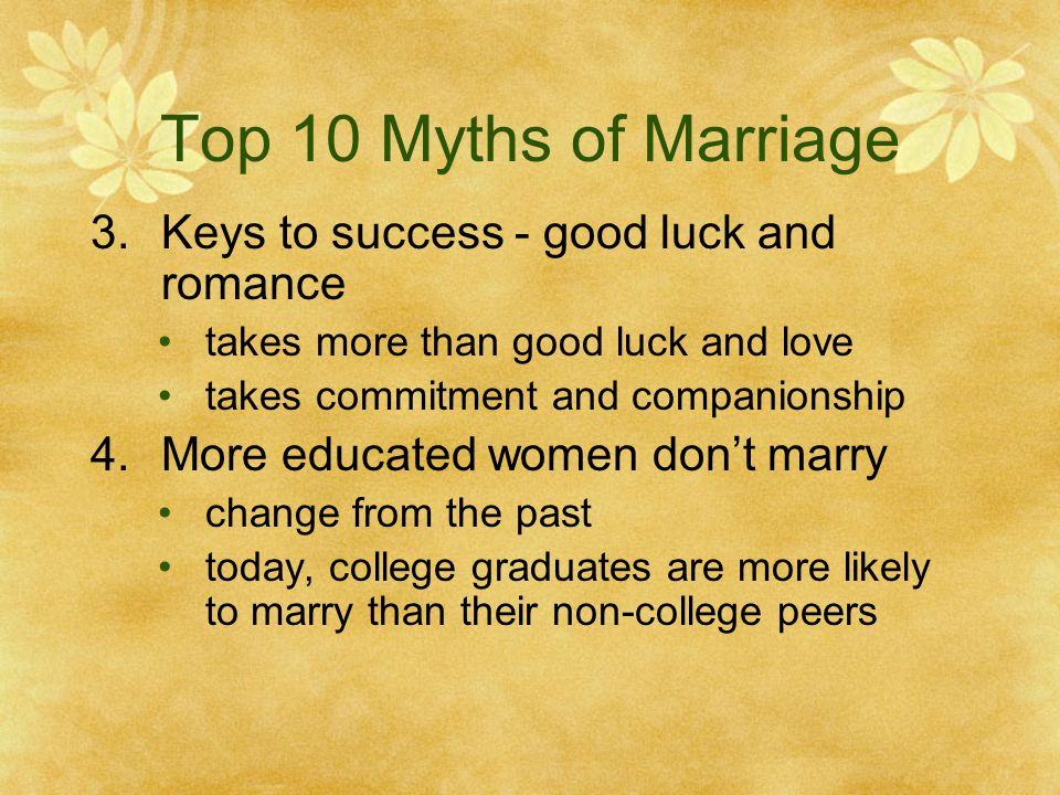 Top 10 Myths of Marriage Keys to success - good luck and romance