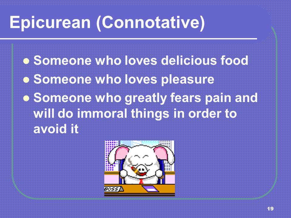 Epicurean (Connotative)