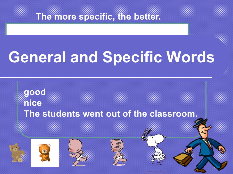 General and Specific Words