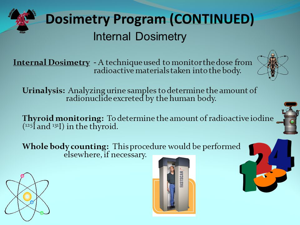 Dosimetry Program (CONTINUED)