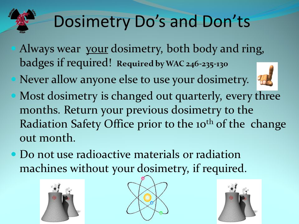 Dosimetry Do's and Don'ts