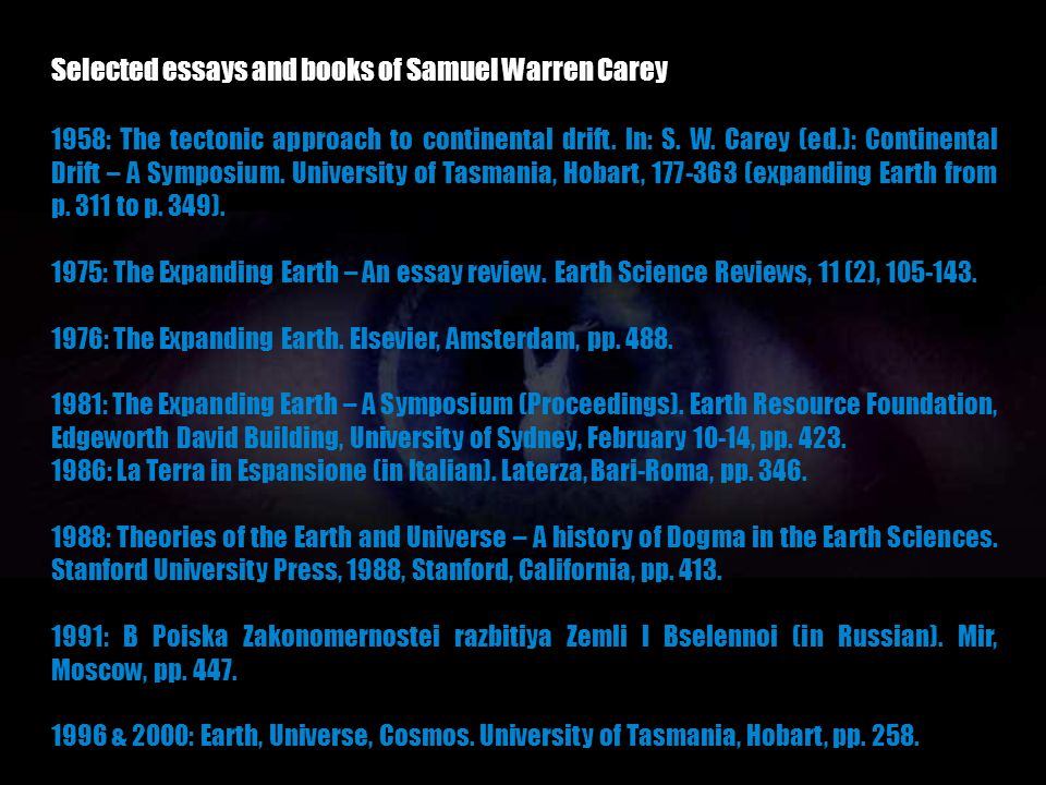 Selected essays and books of Samuel Warren Carey