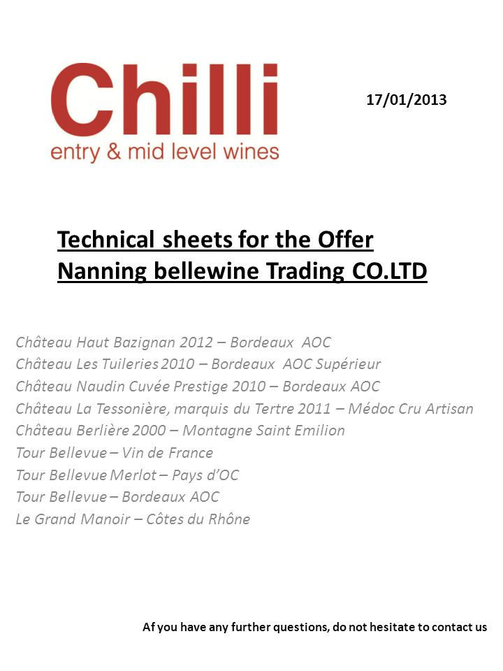 Technical sheets for the Offer Nanning bellewine Trading CO.LTD