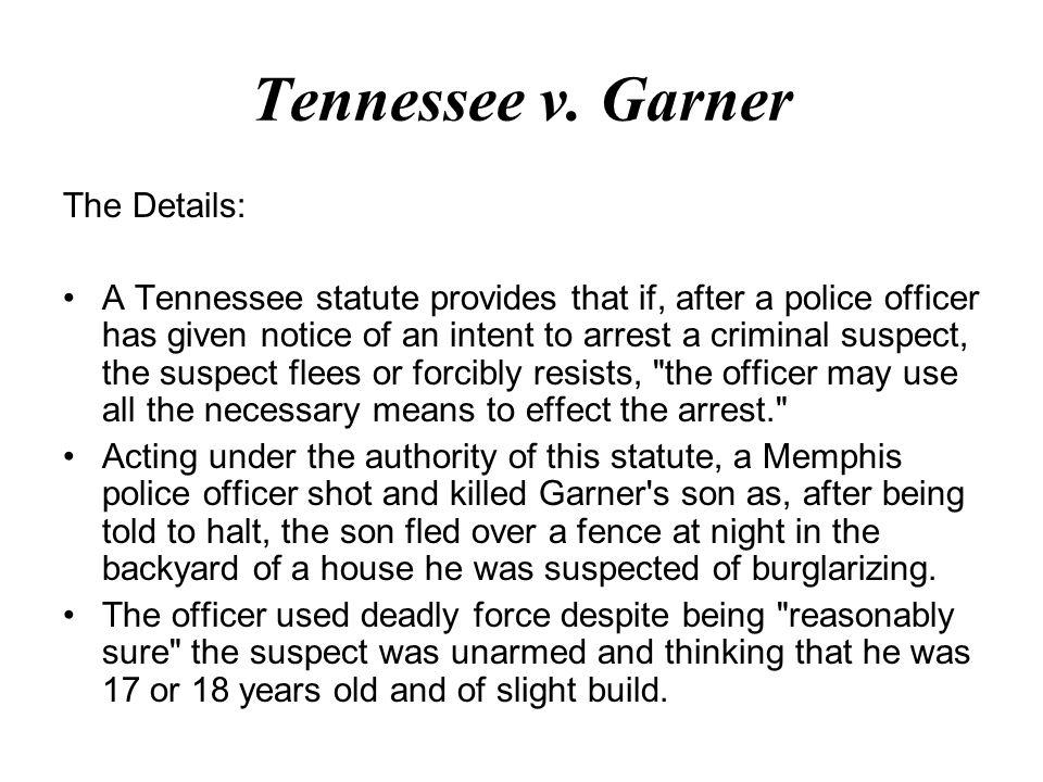 Tennessee v. Garner The Details: