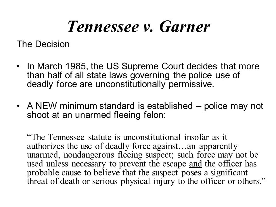 Tennessee v. Garner The Decision