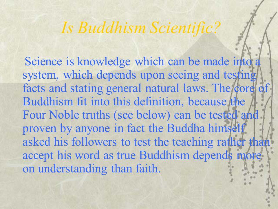 Is Buddhism Scientific