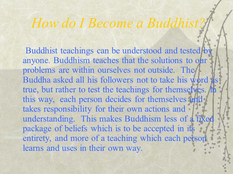 How do I Become a Buddhist
