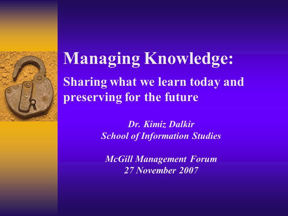 School of Information Studies McGill Management Forum