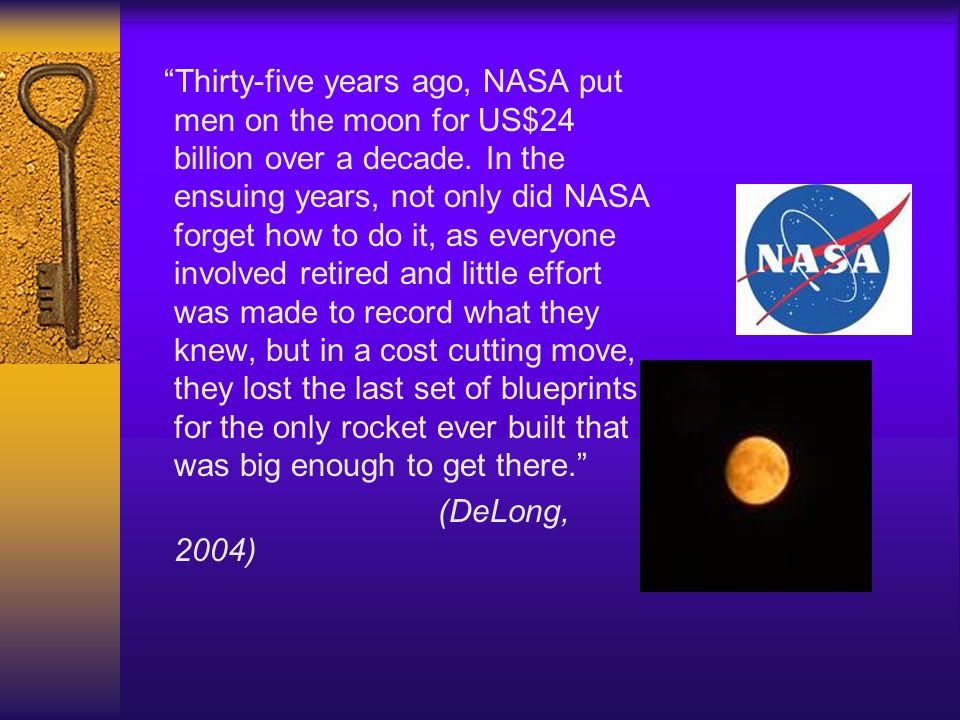 Thirty-five years ago, NASA put men on the moon for US$24 billion over a decade. In the ensuing years, not only did NASA forget how to do it, as everyone involved retired and little effort was made to record what they knew, but in a cost cutting move, they lost the last set of blueprints for the only rocket ever built that was big enough to get there.