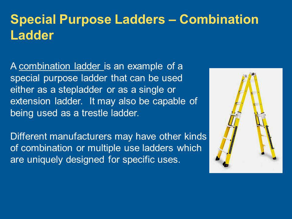 Special Purpose Ladders – Combination Ladder