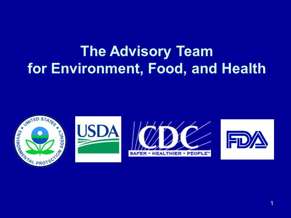 The Advisory Team for Environment, Food, and Health