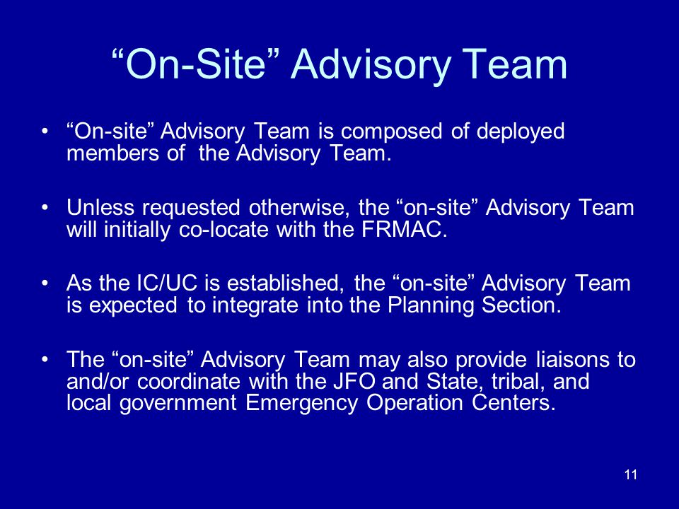 On-Site Advisory Team
