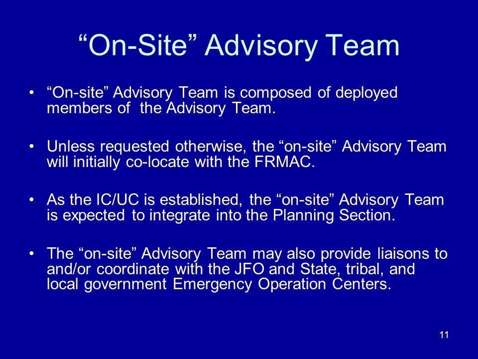 On-Site Advisory Team