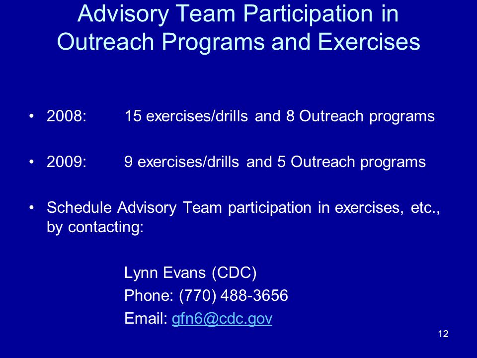 Advisory Team Participation in Outreach Programs and Exercises