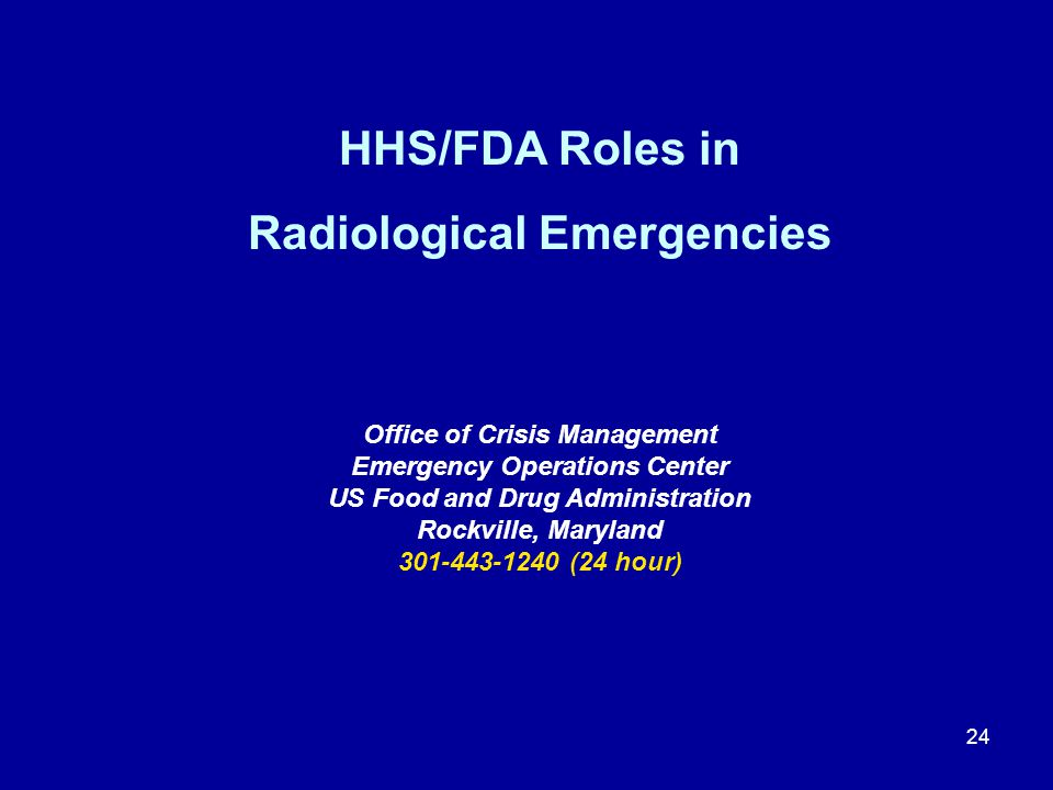 HHS/FDA Roles in Radiological Emergencies