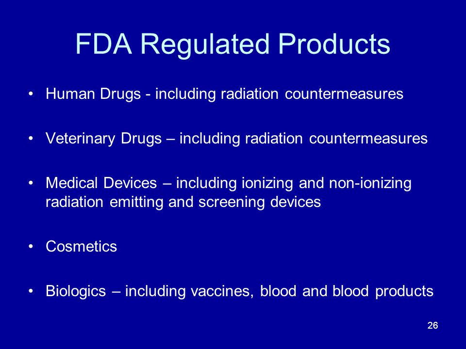 FDA Regulated Products