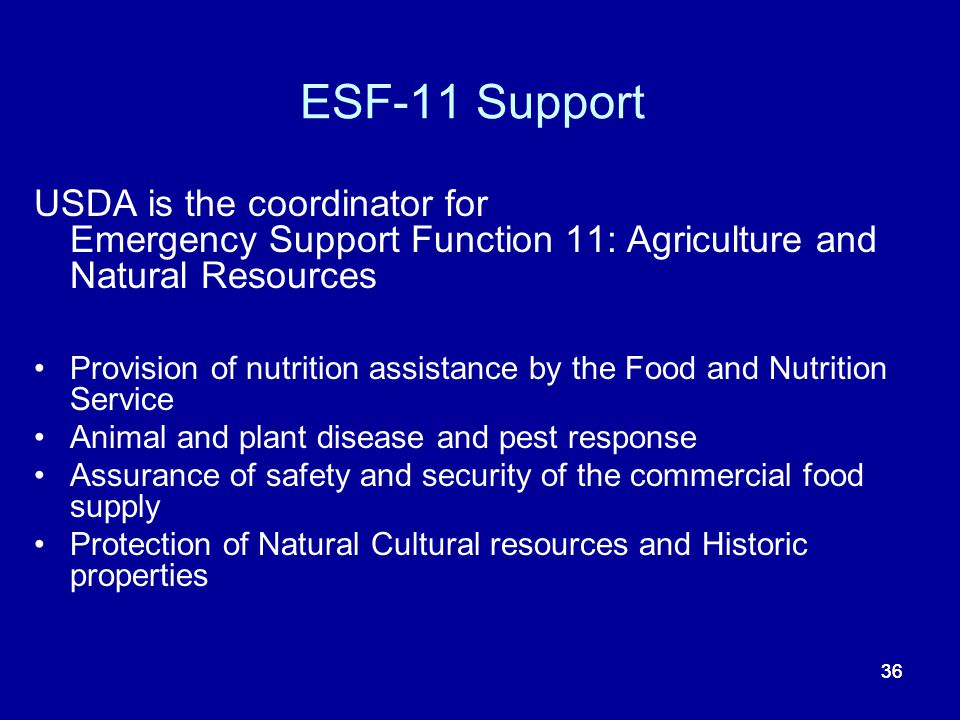 ESF-11 Support USDA is the coordinator for Emergency Support Function 11: Agriculture and Natural Resources.