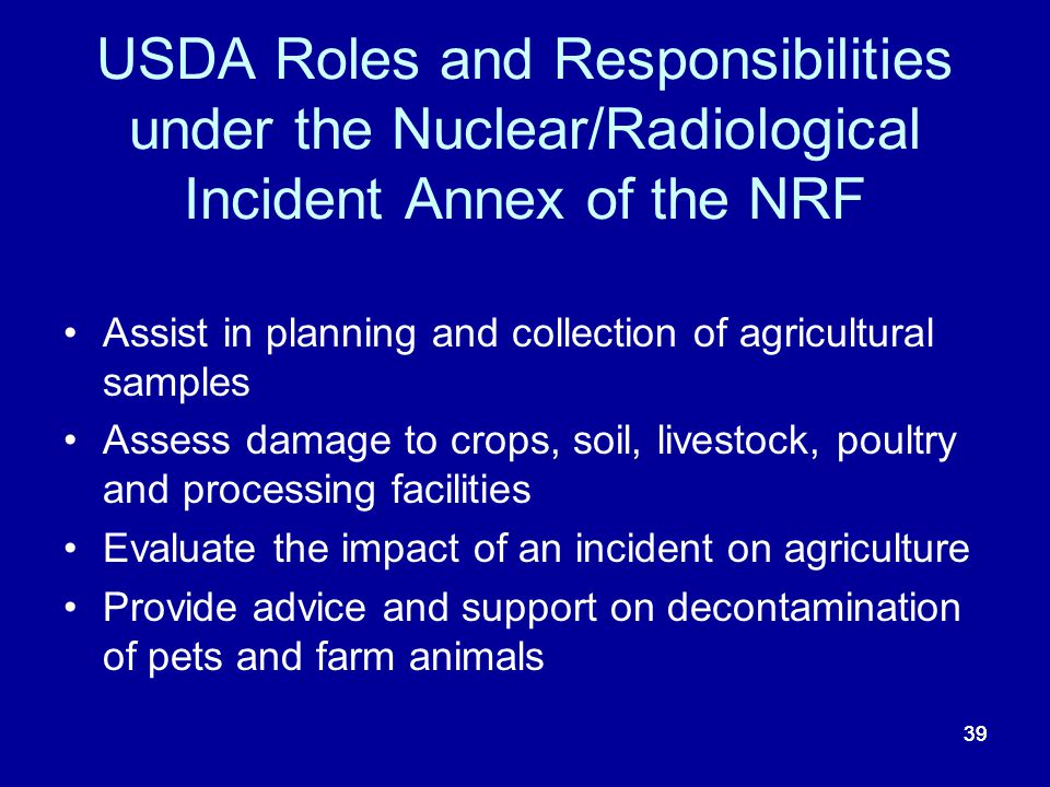 USDA Roles and Responsibilities under the Nuclear/Radiological Incident Annex of the NRF