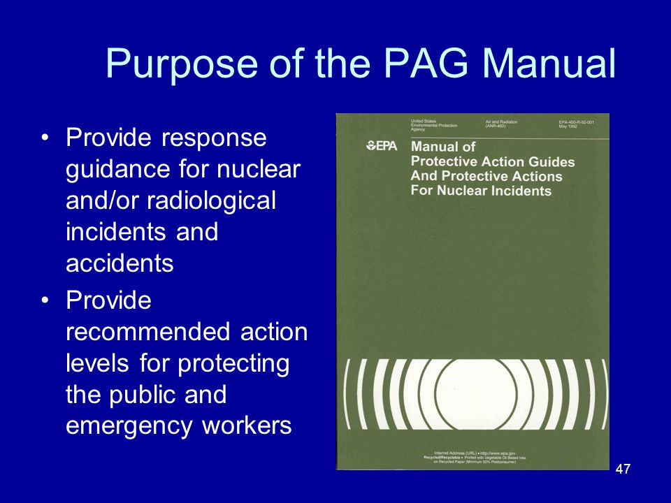 Purpose of the PAG Manual