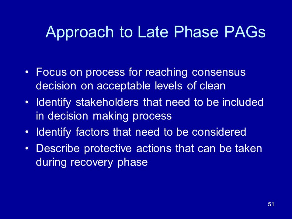Approach to Late Phase PAGs