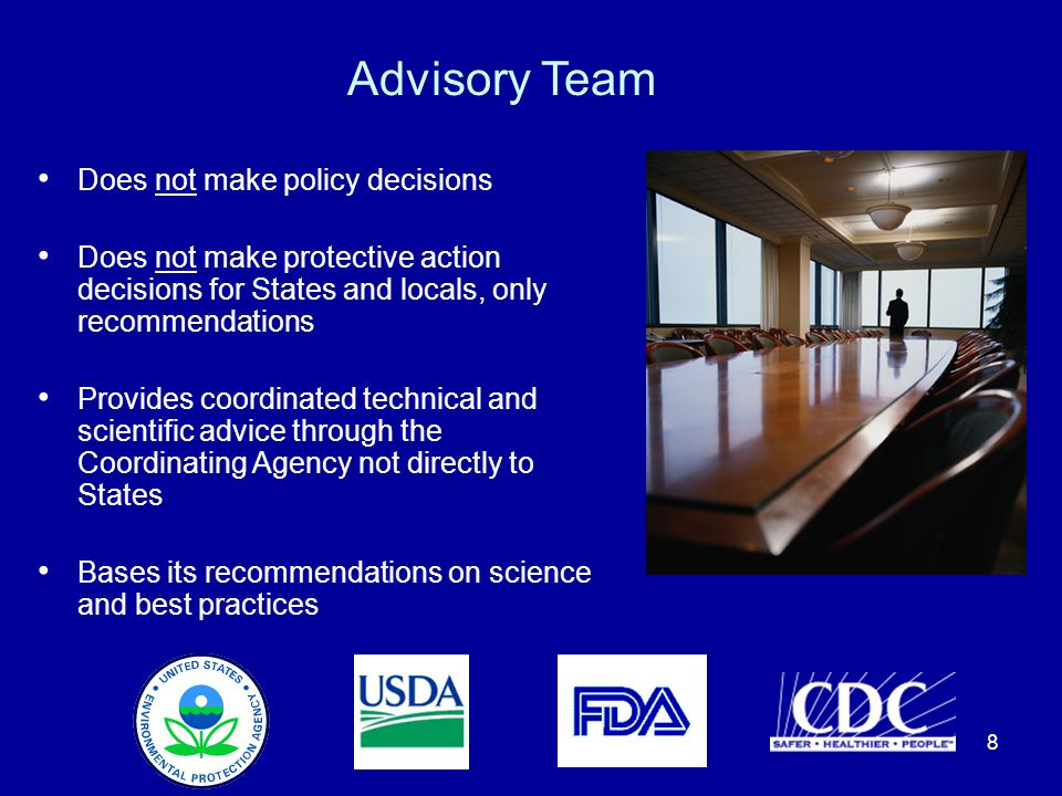 Advisory Team Does not make policy decisions