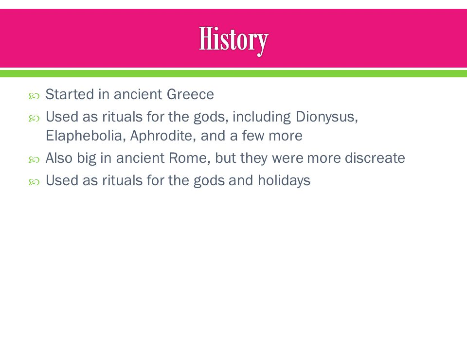 History Started in ancient Greece